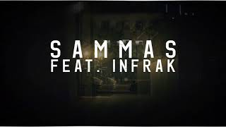 Sammas Ft. Infrak - Rap lourd