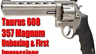 "Taurus 608 6"" 8 Shot 357 Magnum: Unboxing & First Shots"