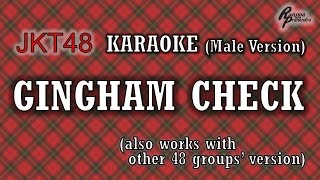 JKT48 - Gingham Check KARAOKE (Male Version)