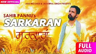 Sarkaran+%7C+%28Full+Song%29+%7C+Sahib+Pannu%7C+New+Punjabi+Songs+2018+%7C+Latest+Punjabi+Songs+%7C+Jass+Records