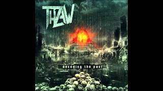 THRAW - Decoding The Past (2013) Full Album