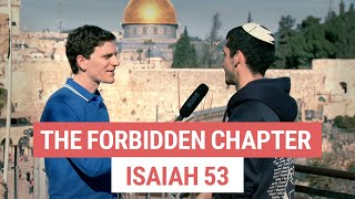 """""""The Forbidden Chapter"""" in the Hebrew Bible - Isaiah 53"""