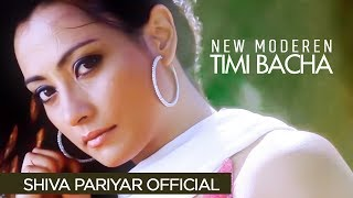 Timi Bacha - Shiva Pariyar - New Nepali Song 2016 ( Official Video)