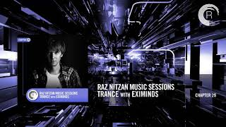 Raz Nitzan Music Sessions - Trance with Eximinds (Chapter 29) **FREE DOWNLOAD**