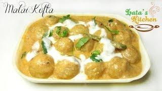 Malai Kofta Recipe — Indian Vegetarian Recipe Video in Hindi with English Subtitles by Lata Jain