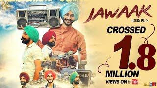 New Punjabi Song 2017   Jawaak   Gaggz Pal   Latest Punjabi Song 2017