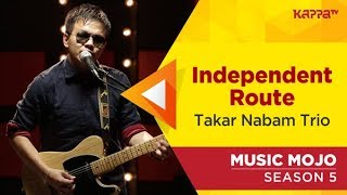 Takar Nabam Trio - Music Mojo Season 5 - Kappa TV