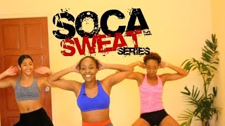 Soca Sweat Dance Workout Series - ANA by Swappi (Soca 2017)