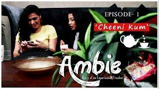 TID's Ambie| S01E01- 'Cheeni Kum'| Web Series