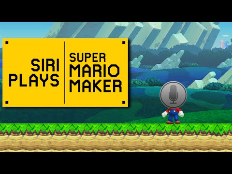 SIRI PLAYS SUPER MARIO MAKER
