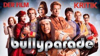 BULLYPARADE - Der Film / Kritik - Review [DEUTSCH/HD/60p]