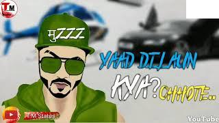 Yaad dilaun Kya|New WhatsApp status|rafter|status