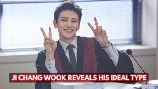 Ji Chang Wook Reveals His Ideal Type