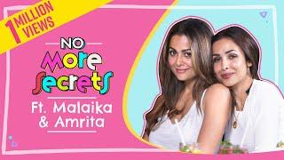 Malaika Arora and Amrita Arora on their bond, Arbaaz Khan & Arjun Kapoor | No More Secrets S01E01