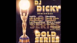 Dale Que Dicky (Remix) - Hector y Tito Ft. Joelito