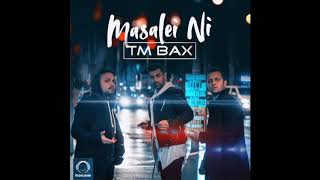 "TM Bax - ""Masalei Ni"" OFFICIAL AUDIO"