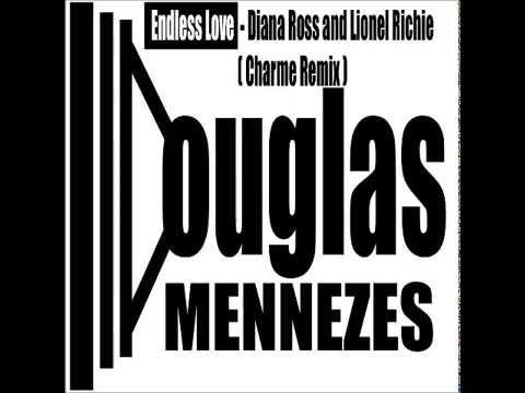 Lionel Richie and Diana Ross Endless Love Charme Remix Douglas Mennezes
