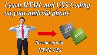 Learn html, css, javascript and bootstrap on your android phone | Updated 2018