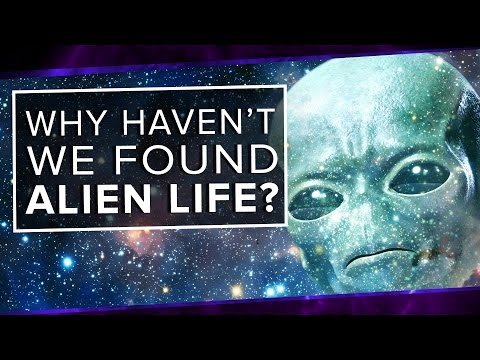 Why Haven t We Found Alien Life Space Time PBS Digital Studios