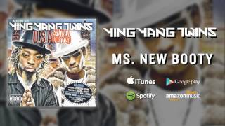 Ying Yang Twins - Ms. New Booty