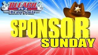 Bleach Brave Souls Livestream: Sponsor Sunday