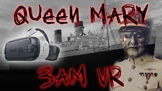 HAUNTED QUEEN MARY SHIP IN VR 4K - 3AM CHALLENGE IN 360   OmarGoshTV