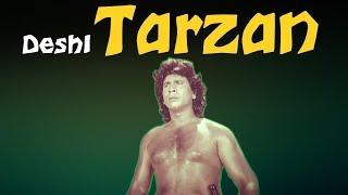 DESHI TARZAN