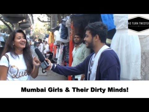 Mumbai Girls on Vagina and Boobs | AS Turn Twister
