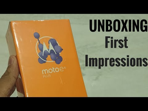 Moto E4 Plus Unboxing & First Impressions