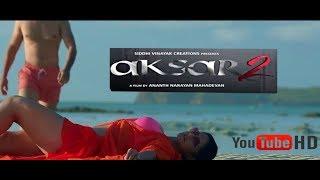 aksar 2 trailer Tips Official hindi 6th Oct 2017 zarine khan  Thriller movie