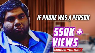 Viva Harsha | If Phone was a Person| Ft. Harsha Chemudu