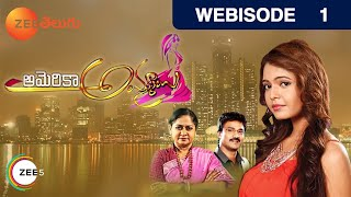 America Ammayi - Episode 1  - July 27, 2015 - Webisode