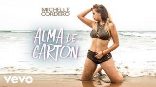 Michelle Cordero - Alma de Carton ( Video Oficial )