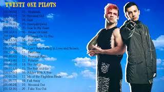 Twenty One Pilots Greatest Hits || Twenty One Pilots Greatest Hits Full Album