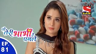 Woh Teri Bhabhi Hai Pagle - Episode 81 - 6th May, 2016