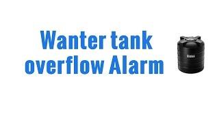Water tank bell overflow alarm
