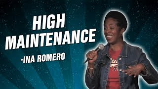 Ina Romero: High Maintenance (Stand Up Comedy)