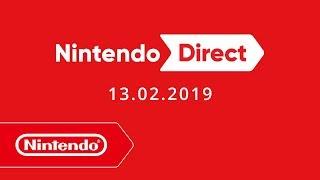 Nintendo Direct - 13.02.2019