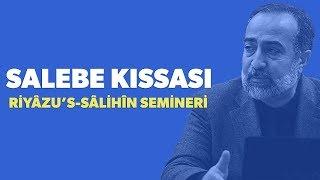 #22: Ebubekir Sifil - Salebe Kıssası Hakkında Özel Seminer