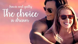 The Choice- Gaby and Travis♥ It Was Just A Dream