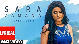 Sara Zamana: Raashi Sood (Full Lyrical Song) Navi Ferozepur Wala   HIten   Latest Punjabi Songs 2018