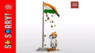 So Sorry | PM Modi Flag Hoisting | Independence Day Special
