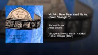Mujhko Baar Baar Yaad Na Aa (From