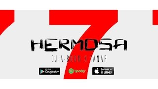Dj A-Boom - Hermosa feat. Tanar (Official Video) [A-Boom Productions]