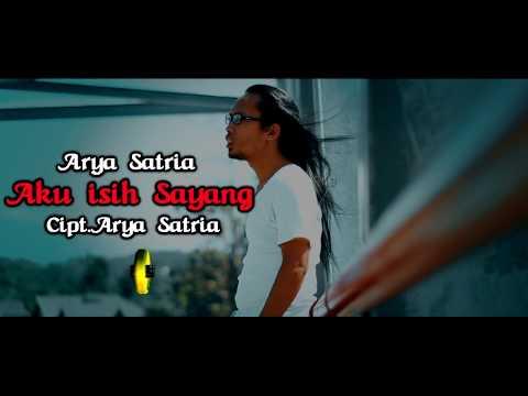 Arya Satria - Aku Isih Sayang [OFFICIAL]
