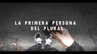 SHARIF - La primera persona del plural (LETRA)