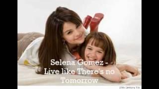 Selena Gomez & The Scene - Live Like There's No Tomorrow (Lyrics)