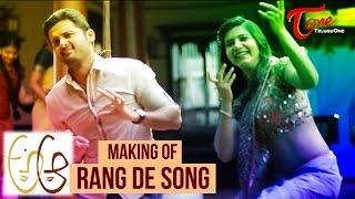 A Aa Movie Making Rang De Song || Nithin || Smantha || Trivikram