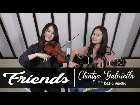 Friends - Anne Marie & Marshmello (Cover Chintya Gabriella Ft Kezia Amelia)