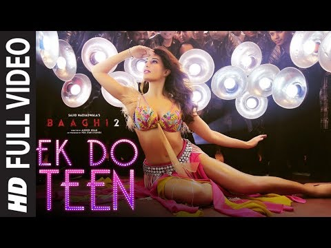 Download Full Video: Ek Do Teen Film Version | Baaghi 2 | Jacqueline F |Tiger S | Disha P| Ahmed K | Sajid N